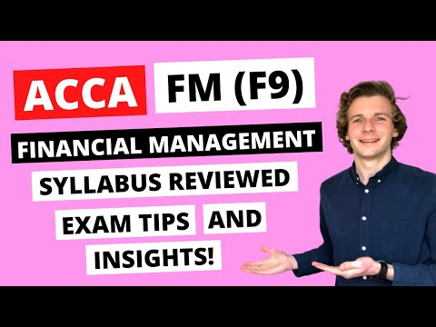 HOW TO PASS ACCA FM (F9) EXAM - SYLLABUS AND EXAM TIPS ...