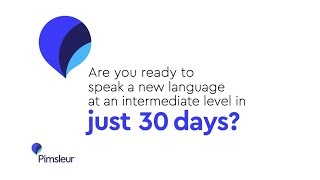 Pimsleur - Learn a New Language ... at an Intermediate Level ... in 30 Days