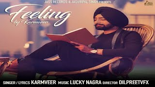 Feeling | ( Full HD) | Karmveer | New Punjabi Songs 2017 | Latest Punjabi Songs 2017