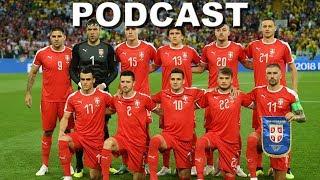 Analiza Srbije na Svetskom Prvenstvu 2018. | Sport Klub Podcast Powered by Smoki Mega Hrsker