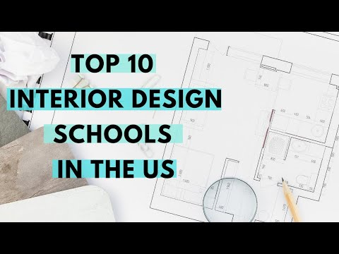 Top 10 Interior Design Schools   FREE DOWNLOAD   Decide which school is the best for you