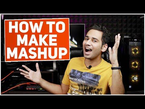 How To Make A Mashup