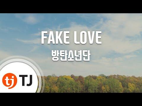 [TJ노래방] FAKE LOVE - 방탄소년단(BTS) / TJ Karaoke
