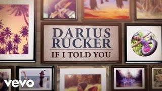 Darius Rucker - If I Told You (Lyric Video)