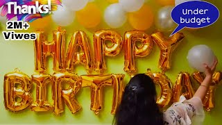 How To Decorate Home For Birthday Party | Happy birthday decoration idea | Birthday Decoration Idea