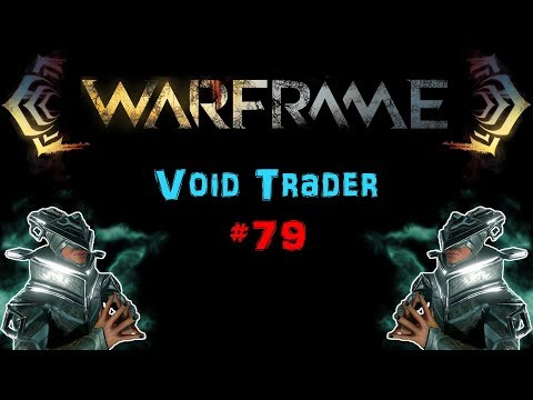 [U22.7] Warframe: Void Trader #79 - Kavat Sentinel Wings | N00blShowtek