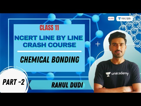 Chemical Bonding L - 2 | NCERT Line by Line Crash Course | Class 11th | Rahul Dudi