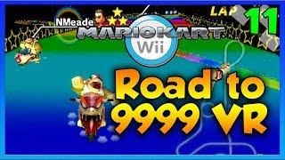 Mario Kart Wii Custom Tracks - NMEADE TERRITORY?! - Road To 9999 VR   Ep. 11