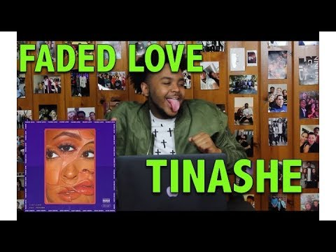 TINASHE ft. FUTURE - FADED LOVE REACTION/REVIEW