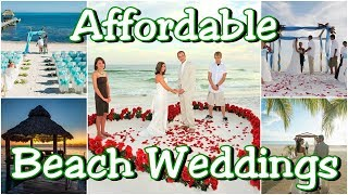 Affordable Beach Weddings In The World