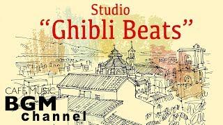 Studio Ghibli Jazz Beats - Relaxing Jazz Hiphop & lofi Music For Study, Work
