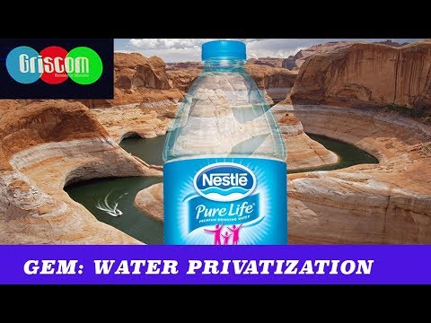 GEM: Capitalists Are Trying To Privatize Water (TMBS 97)