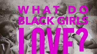 NEW! #BlackGirlsLove ADVENTURE!