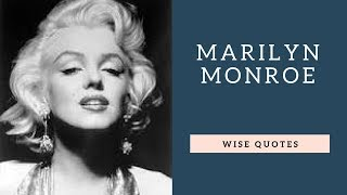 Marilyn Monroe Saying & Quote | Positive Thinking & Wise Quotes | Motivation | Inspiration