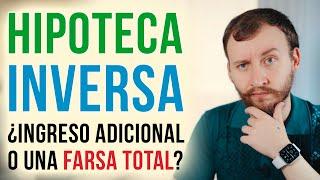 Video: La FARSA De La Hipoteca Inversa