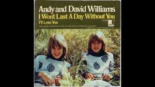 Andy and David Williams - I Won't Last A Day Without You