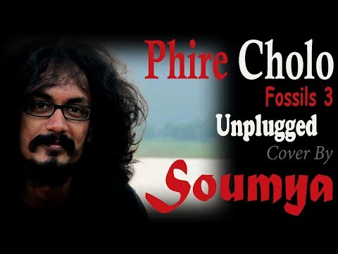 Phire Cholo - Unplugged | Fossils 3 | Cover By Soumya