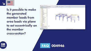 FAQ 004946 | Is it possible to make the generated member loads from area loads via plane to act eccentrically on the member cross-section?