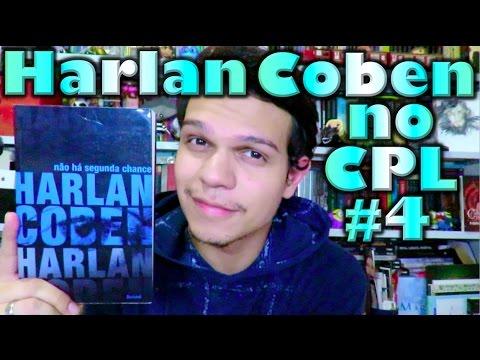 Harlan Coben no CPL #4 - Na?o Ha? Segunda Chance | Cultura e Pro?xima Leitura