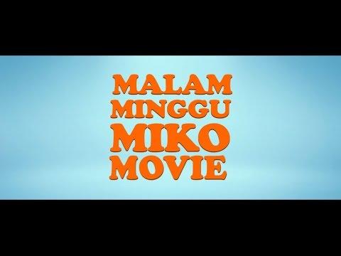 trailer malam minggu miko movie di bioskop 11 sept 2014