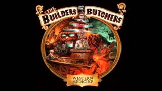 The Butchers and the Builders Blood Runs Cold