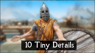 Skyrim: Yet Another 10 Tiny Details That You May Still Have Missed in The Elder Scrolls 5 (Part 53)