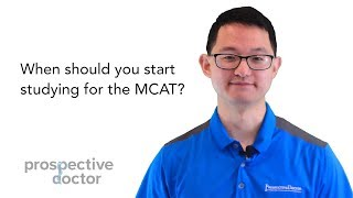 When should you start studying for the MCAT?