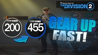 The Division 2 - Gear Up Super Fast! End Game Gearscore Guide