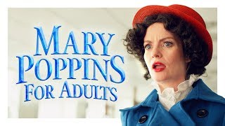 Mary Poppins for Adults