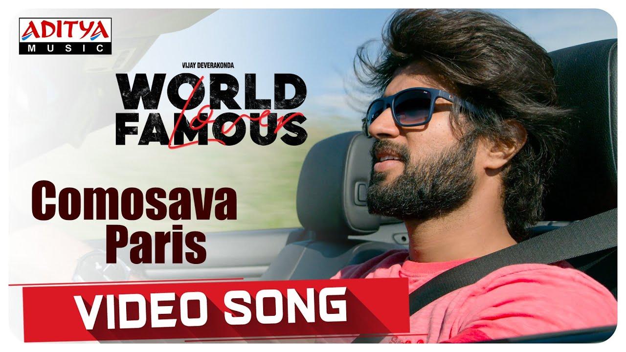 Comosava Paris Video Song | World Famous Lover
