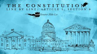 Click to play: The Constitution Line By Line: Article I, Section 4 [Article I Initiative]