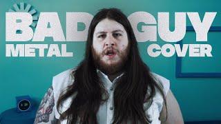 Danny Metal   Bad Guy [BILLIE EILISH METAL COVER]