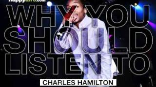 Charles Hamilton - Enter The Hedgehog - Why You Should Listen To: Charles Hamilton