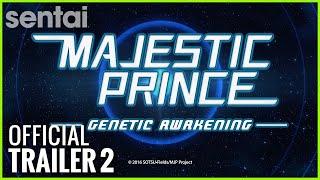 Majestic Prince: Genetic Awakening English Sub | Sentai Filmwork Official Trailer 2