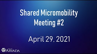 Preview image of Shared Micromobility Meeting #2 - April 29, 2021