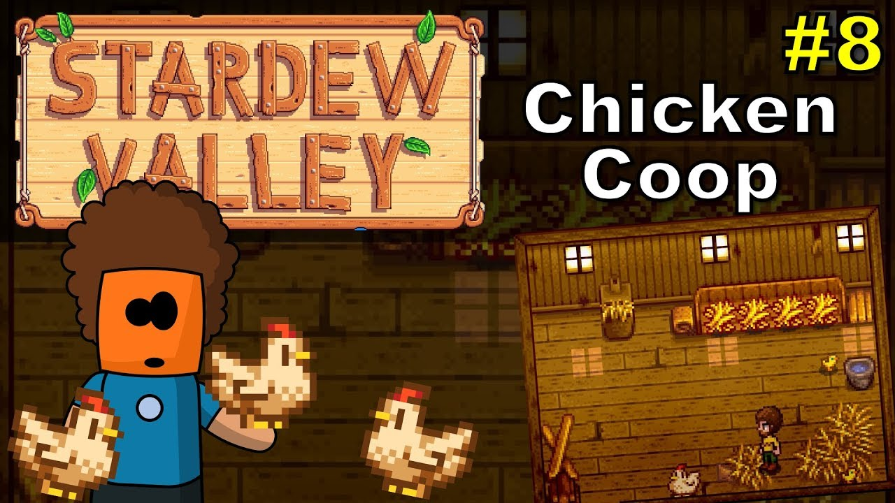 Stardew Valley #8 | Chicken Coop
