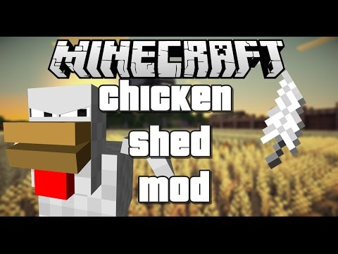 Minecraft Mod | Chicken Shed (Minecraft Mod Showcase)