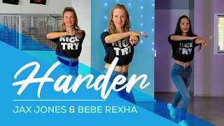 Jax Jones, Bebe Rexha   Harder   Easy Fitness Dance Video   Choreo   Baile