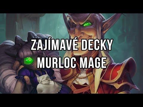 Zajímavé decky - Murloc Mage
