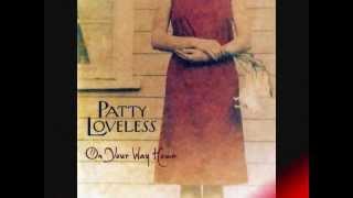 Patty Loveless Higher Than The Wall