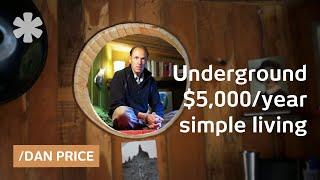 Dan Price's Underground Home, Art & Philosophy On $5,000/year