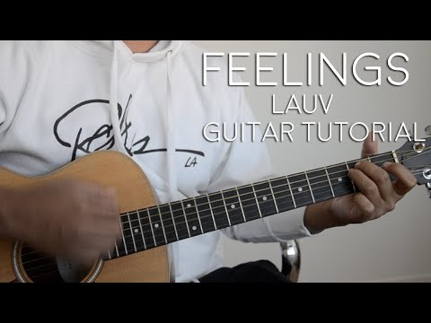 Download Feelings by Lauv Guitar Tutorial Mp4 HD Video and MP3