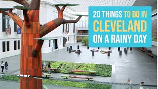 20 things to do in Cleveland on a rainy day