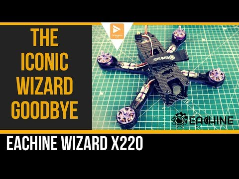saying-goodbye-to-an-old-friend--eachine-wizard-x220