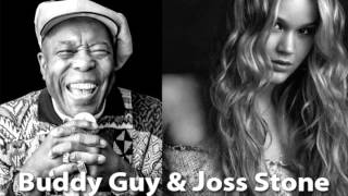 Buddy Guy & Joss Stone - Every Night About This Time