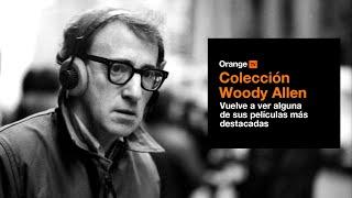 Colección Woody Allen en Orange TV Trailer