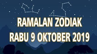 Ramalan Zodiak Rabu 9 Oktober 2019