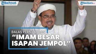 Disebut sebagai 'Imam Besar Isapan Jempol' oleh JPU, Rizieq Shihab: Saya Khawatir Umat Tersinggung