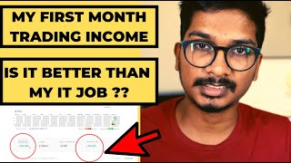 📈  My First Month Trading Income After Quitting my IT Job.