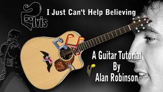 I Just Can't Help Believing - Elvis - Acoustic Guitar Lesson